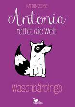 Antonia rettet die Welt - Waschbärbingo - Band 3