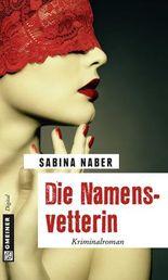 Die Namensvetterin: Kriminalroman (Kriminalromane im GMEINER-Verlag)