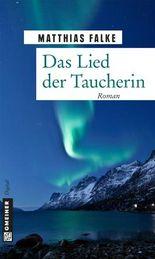 Das Lied der Taucherin: Roman (Romane im GMEINER-Verlag)