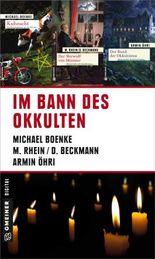 Im Bann des Okkulten (Kriminalromane im GMEINER-Verlag)