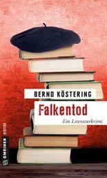 Falkentod: Ein Literaturkrimi (Kriminalromane im GMEINER-Verlag)