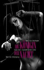 Die Königin der Nacht - Saga einer ungewöhnlichen Liebe
