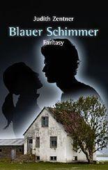 Blauer Schimmer: Fantasy