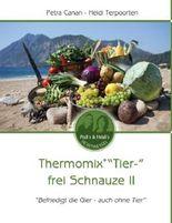 """Thermomix """"Tier-"""" frei Schnauze II"""