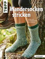 Wandersocken stricken: Socken mit verstärktem Fuß neu entdeckt (kreativ.kompakt.)
