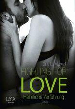Fighting for Love - Heimliche Verführung