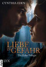 Liebe in Gefahr - Die Echo-Trilogie (German Edition)