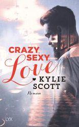 Crazy, Sexy, Love