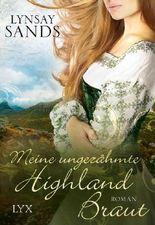 Meine ungezähmte Highland-Braut