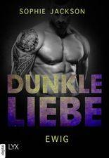 Dunkle Liebe - Ewig
