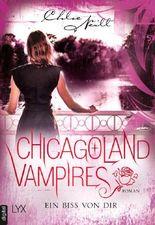 Chicagoland Vampires - Ein Biss von dir (Chicagoland-Vampires-Reihe 13)