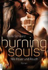 Burning Souls - Wie Feuer und Rauch