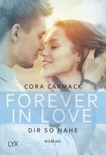 Forever in Love - Dir so nahe
