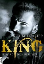King - Er wird dich besitzen