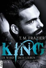 King - Er wird dich lieben