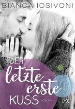 Der letzte erste Kuss