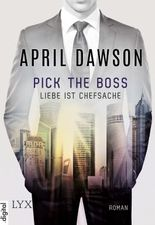 Pick the Boss - Liebe ist Chefsache