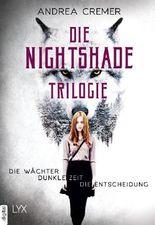 Die Nightshade-Trilogie: Die Wächter. Dunkle Zeit. Die Entscheidung. (Nightshade-Reihe)