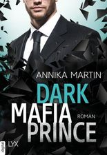 Dark Mafia Prince (Dangerous Royals 1)