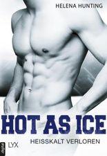 Hot as Ice - Heißkalt verloren