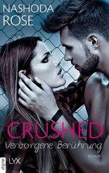 Crushed - Verborgene Berührung (Crushed-Reihe 4)