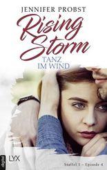 Rising Storm - Tanz im Wind: Staffel 1 - Episode 4
