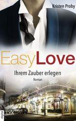 Easy Love - Ihrem Zauber erlegen (Boudreaux series 5)