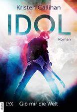 Idol - Gib mir die Welt