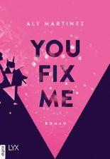 You Fix Me (The Darkest Sunrise 2)