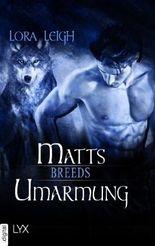 Breeds - Matts Umarmung (Breeds-Serie)