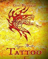 Tattoo 4: Im Zeichen der Schlange - Gay Fantasy