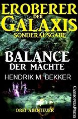 Eroberer der Galaxis: Balance der Mächte (Sonderausgabe)