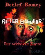 Ritter Eisenhart, der verhexte Zarte