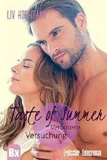 Taste of Summer - Verbotene Versuchung: Erotischer Liebesroman