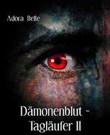 Dämonenblut - Tagläufer II