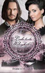Liebe trotz Widrigkeiten: Historischer Liebesroman (German Edition)