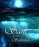 Sam aus dem Meer - Seelennöte (2)