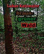 braun-grüner Wald