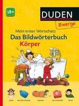 DUDEN Pappbilderbücher 18+ Monate / Duden Zwerge: Bildwörterbuch Körper