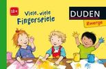 Duden Zwerge: Viele, viele Fingerspiele