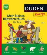 DUDEN Pappbilderbücher 18+ Monate / Duden Zwerge: Mein kleines Bildwörterbuch - Die Tiere