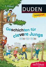 DUDEN Leseprofi 2. Klasse / Leseprofi ─ Silbe für Silbe: Geschichten für clevere Jungs, 2. Klasse