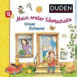 DUDEN Pappbilderbücher 18+ Monate / Duden 18+: Mein erster Wortschatz: Unser Zuhause