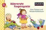 Allererste Fingerspiele - Vom Trösten und Wiederfröhlichsein
