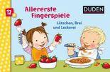 Duden: Allererste Fingerspiele - Lätzchen, Brei und Leckerei