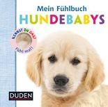 Mein Fühlbuch Hundebabys