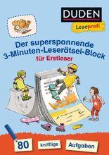 Duden Leseprofi – Der superspannende 3-Minuten-Leserätsel-Block für Erstleser