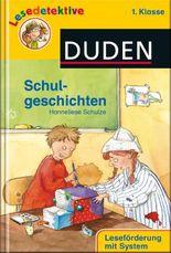 DUDEN Lesedetektive 1. Klasse / Schulgeschichten (1. Klasse)