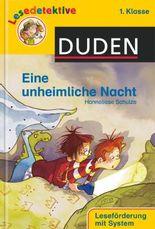 DUDEN Lesedetektive 1. Klasse / Eine unheimliche Nacht (1. Klasse)