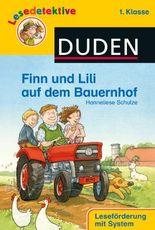 DUDEN Lesedetektive 1. Klasse / Finn und Lili auf dem Bauernhof (1. Klasse)